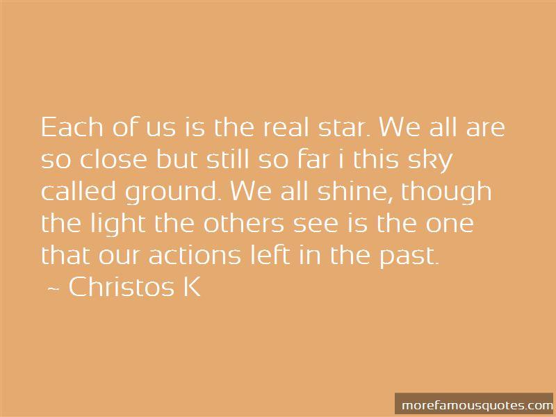 Christos K Quotes