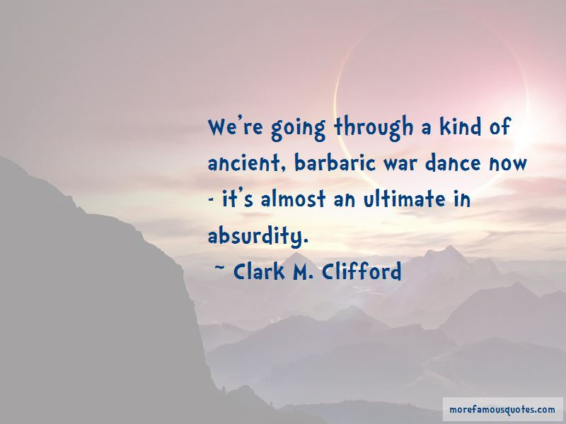Clark M. Clifford Quotes Pictures 2