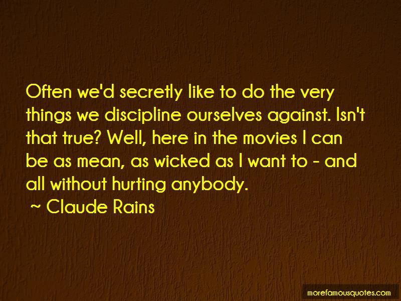 Claude Rains Quotes