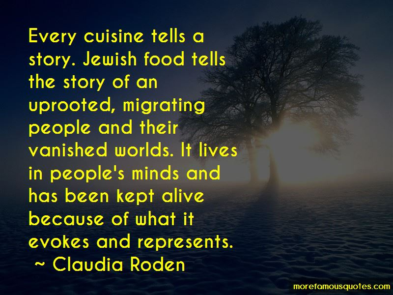 Claudia Roden Quotes Pictures 3