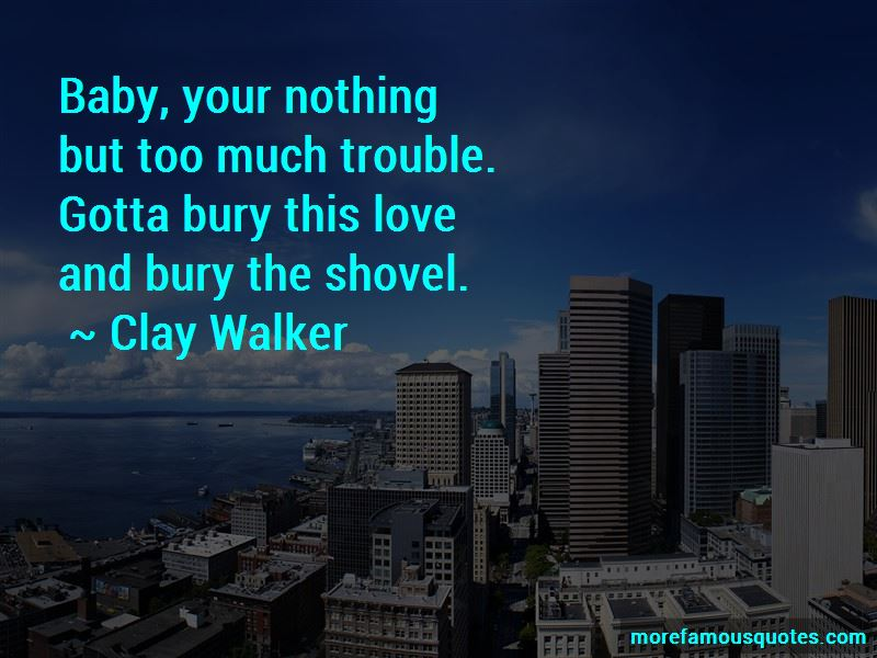Clay Walker Quotes Pictures 4
