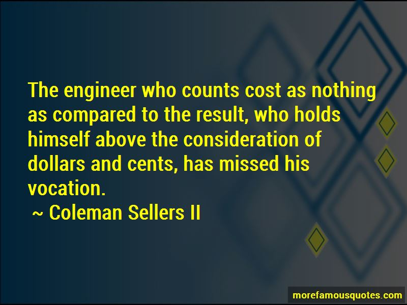 Coleman Sellers II Quotes