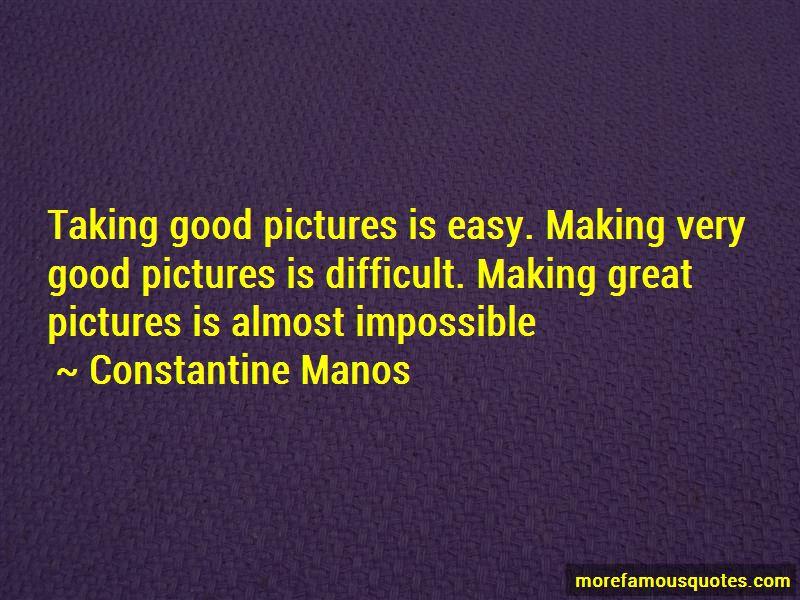 Constantine Manos Quotes Pictures 3