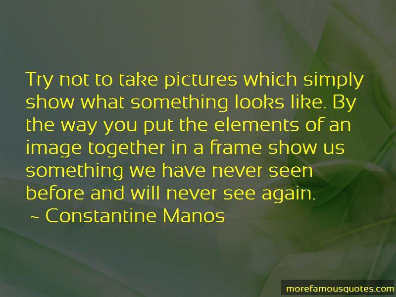 Constantine Manos Quotes