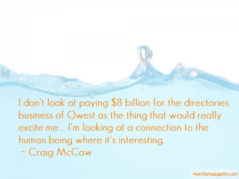 Craig McCaw Quotes