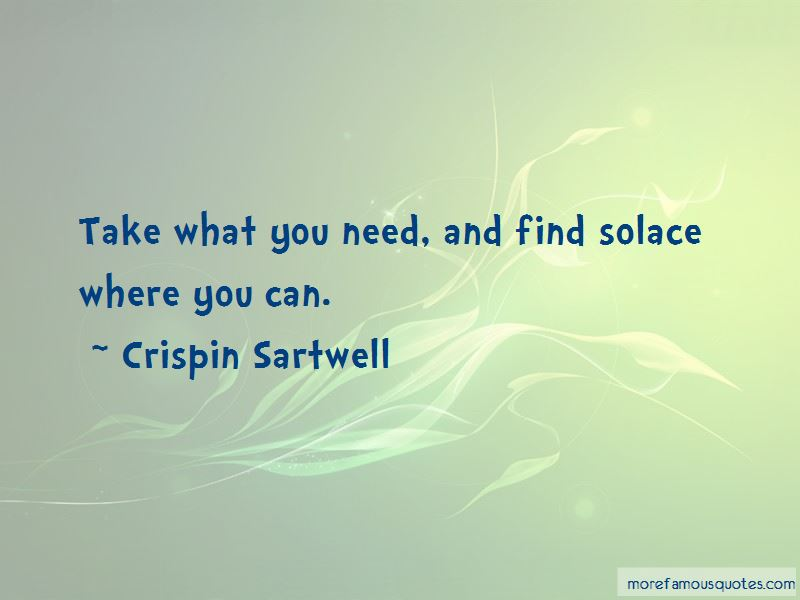 Crispin Sartwell Quotes