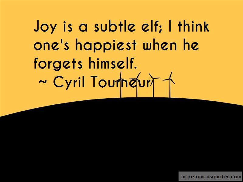 Cyril Tourneur Quotes Pictures 2
