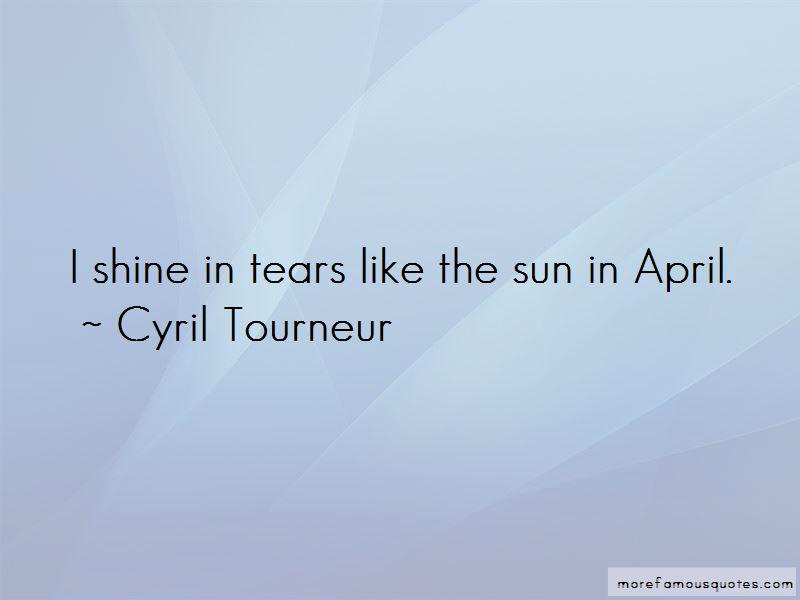 Cyril Tourneur Quotes Pictures 4
