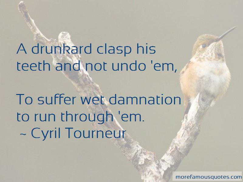 Cyril Tourneur Quotes