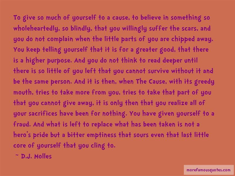 D.J. Molles Quotes