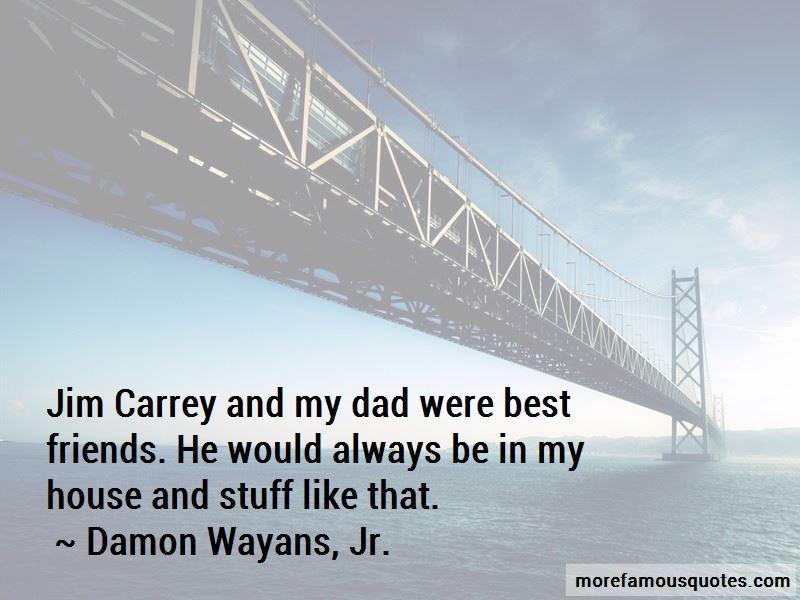 Damon Wayans, Jr. Quotes