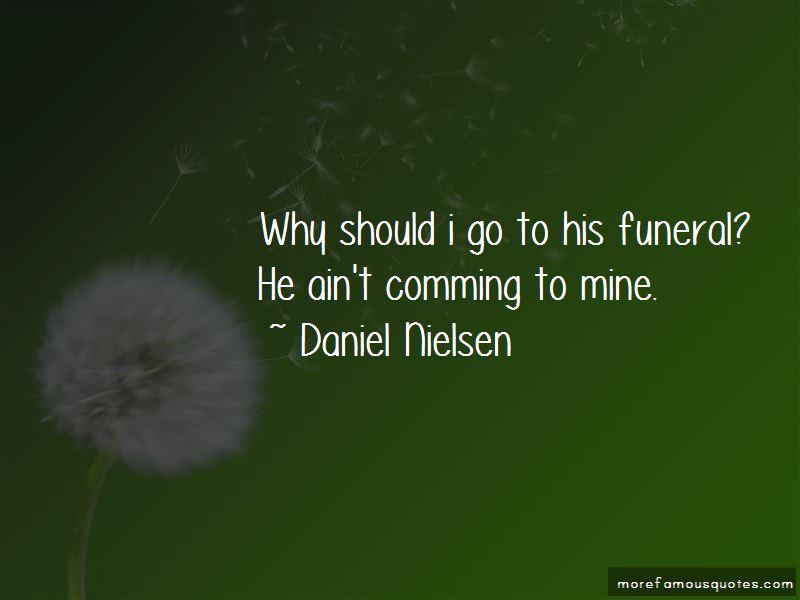 Daniel Nielsen Quotes