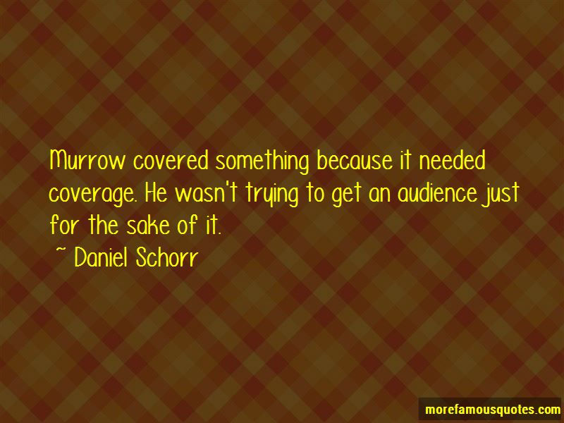 Daniel Schorr Quotes Pictures 2