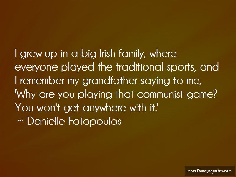 Danielle Fotopoulos Quotes