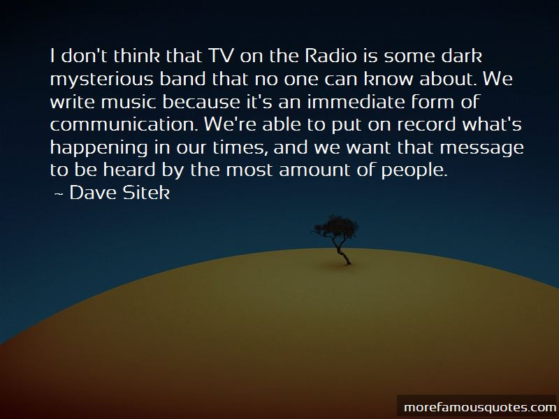 Dave Sitek Quotes Pictures 4