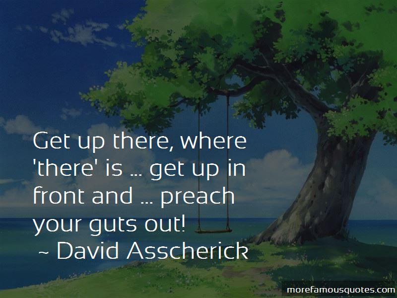 David Asscherick Quotes Pictures 2