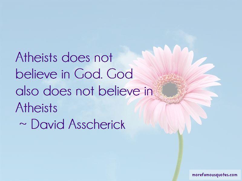 David Asscherick Quotes Pictures 4