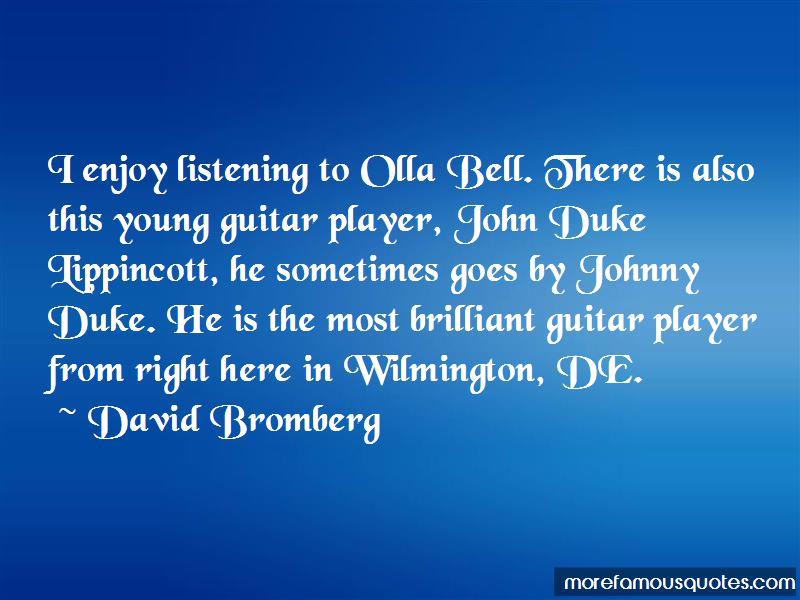 David Bromberg Quotes
