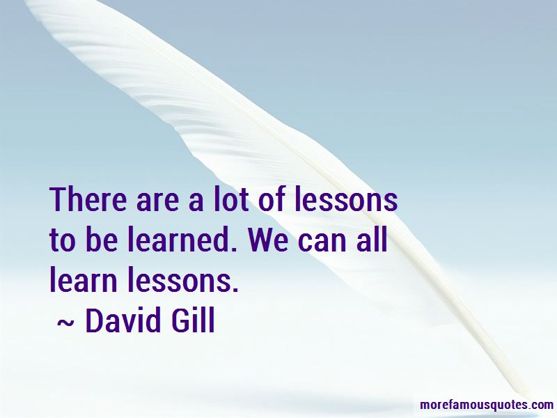 David Gill Quotes Pictures 2