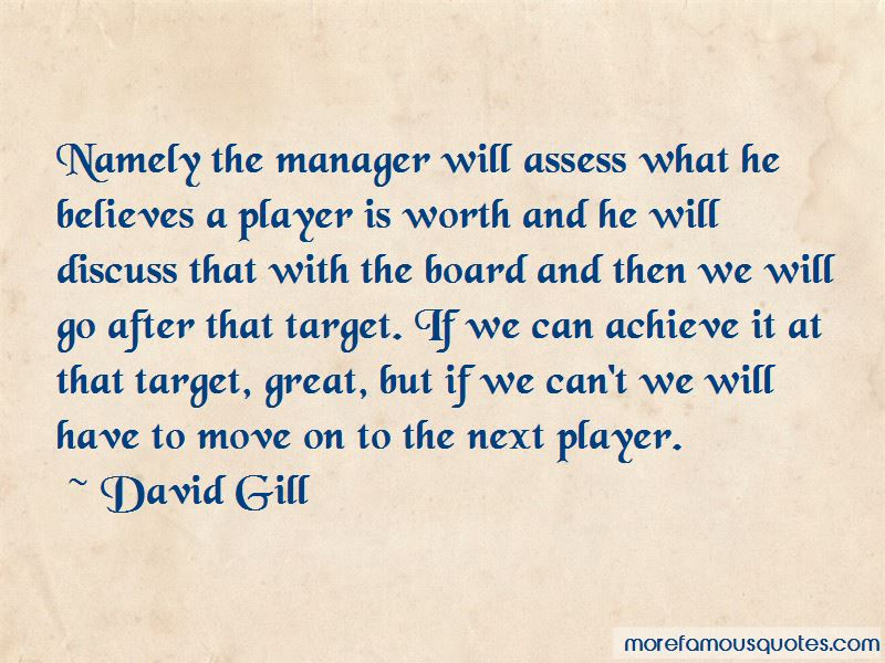 David Gill Quotes Pictures 3