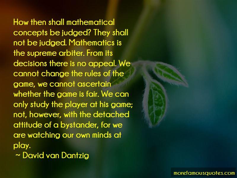 David Van Dantzig Quotes