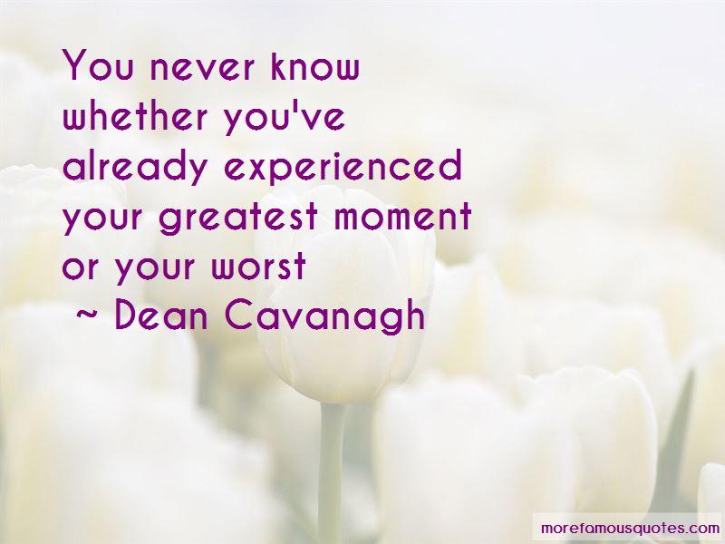 Dean Cavanagh Quotes Pictures 3