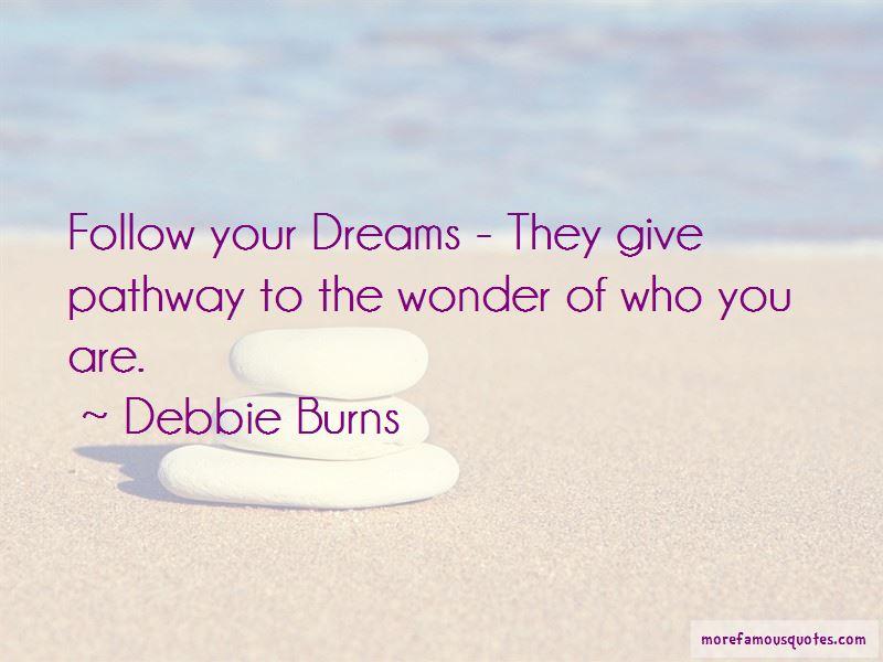 Debbie Burns Quotes