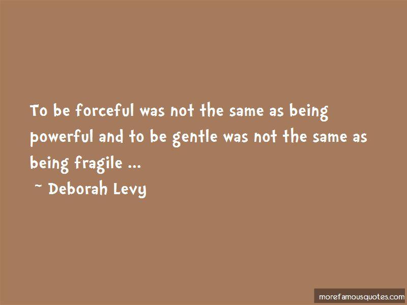 Deborah Levy Quotes Pictures 2