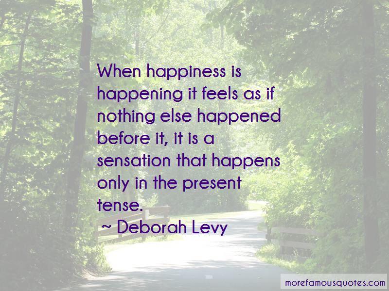 Deborah Levy Quotes