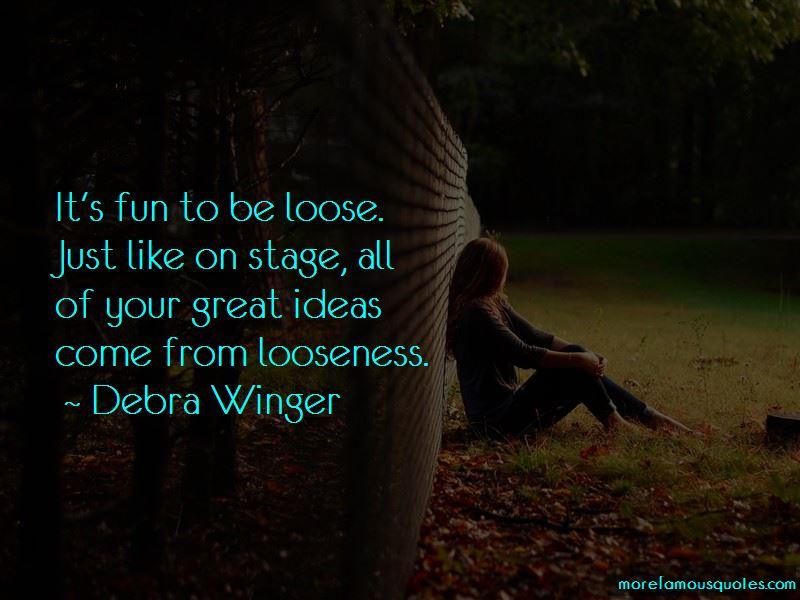 Debra Winger Quotes