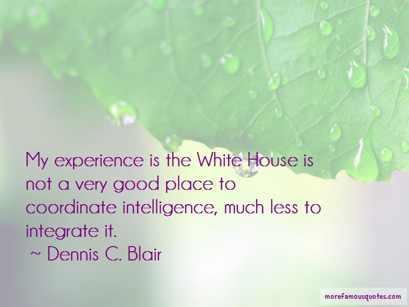 Dennis C. Blair Quotes Pictures 4