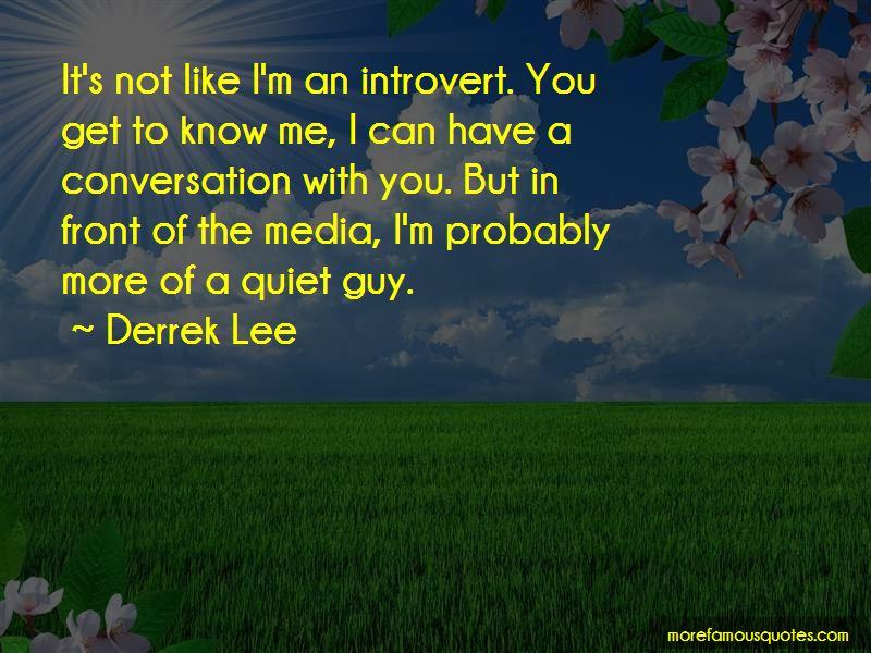 Derrek Lee Quotes