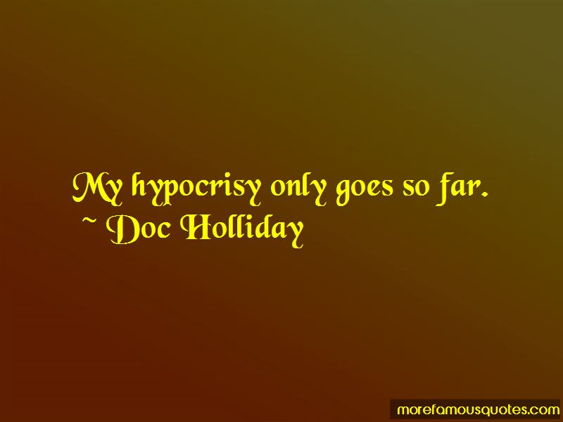 Doc Holliday quotes: top 11 famous quotes by Doc Holliday