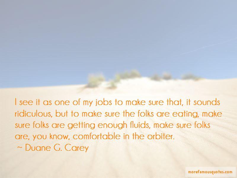 Duane G. Carey Quotes Pictures 2