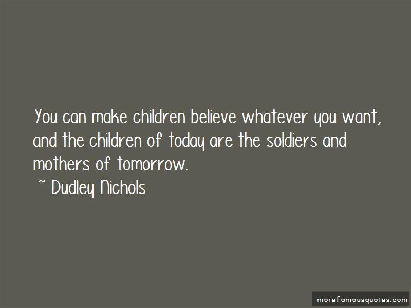 Dudley Nichols Quotes Pictures 2