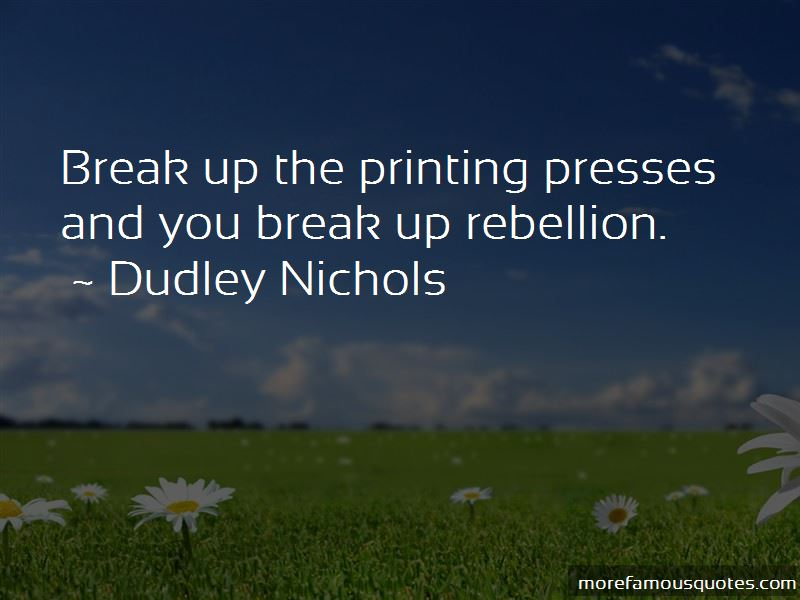 Dudley Nichols Quotes Pictures 3