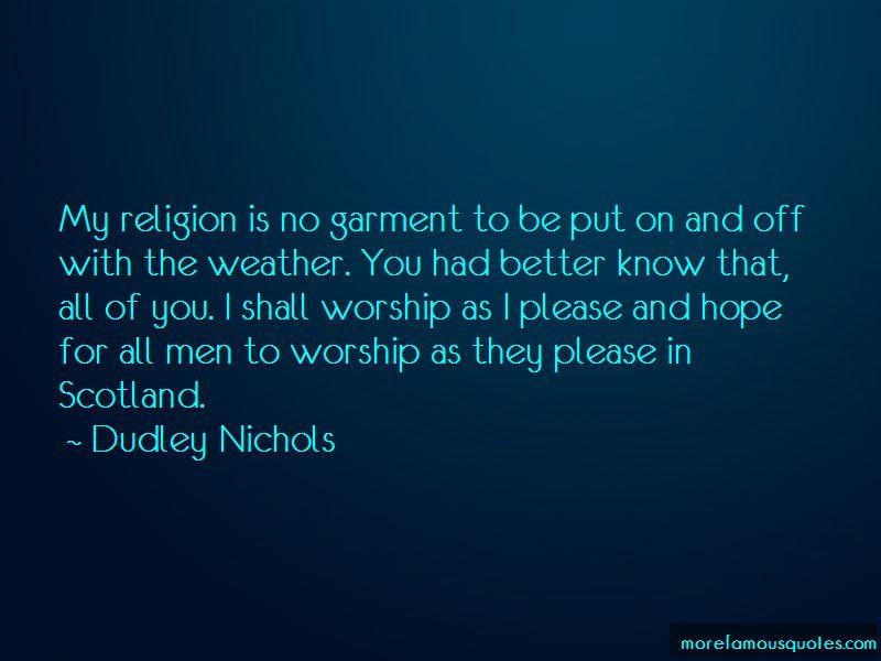 Dudley Nichols Quotes