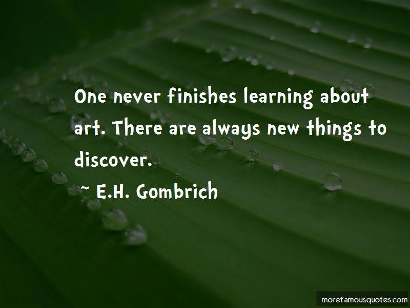 E.H. Gombrich Quotes Pictures 3