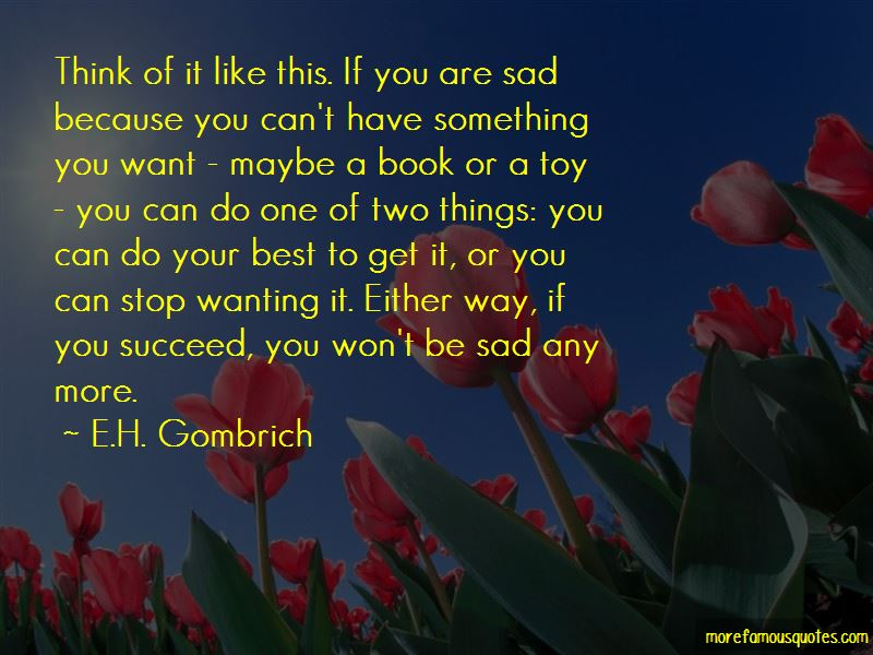 E.H. Gombrich Quotes Pictures 4