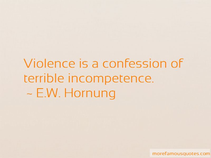 E.W. Hornung Quotes Pictures 3