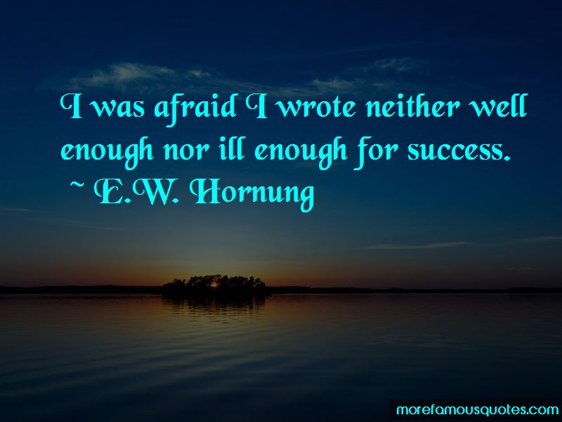 E.W. Hornung Quotes