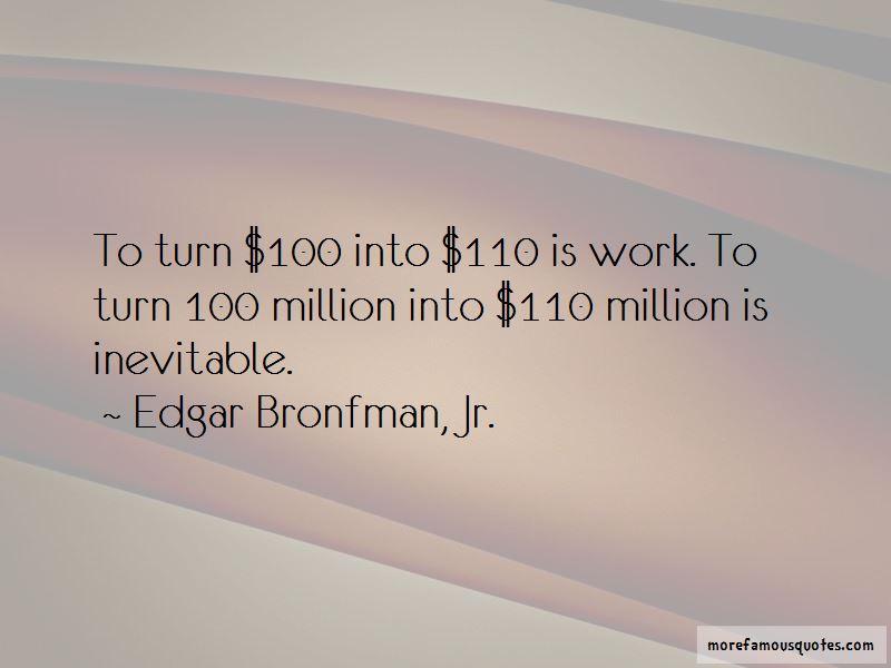 Edgar Bronfman, Jr. Quotes Pictures 2