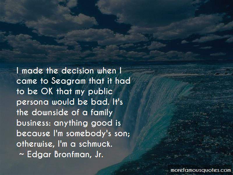 Edgar Bronfman, Jr. Quotes