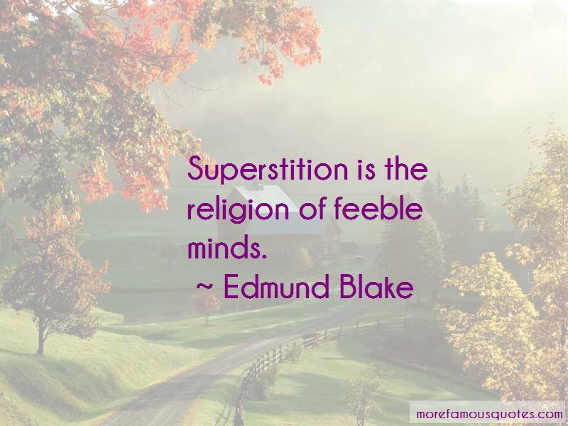 Edmund Blake Quotes