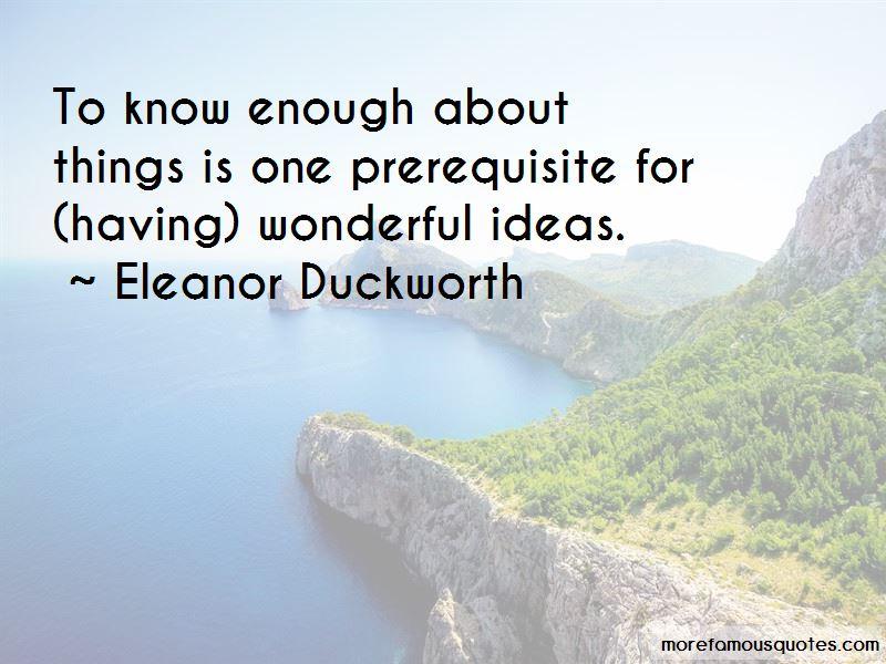 Eleanor Duckworth Quotes Pictures 3