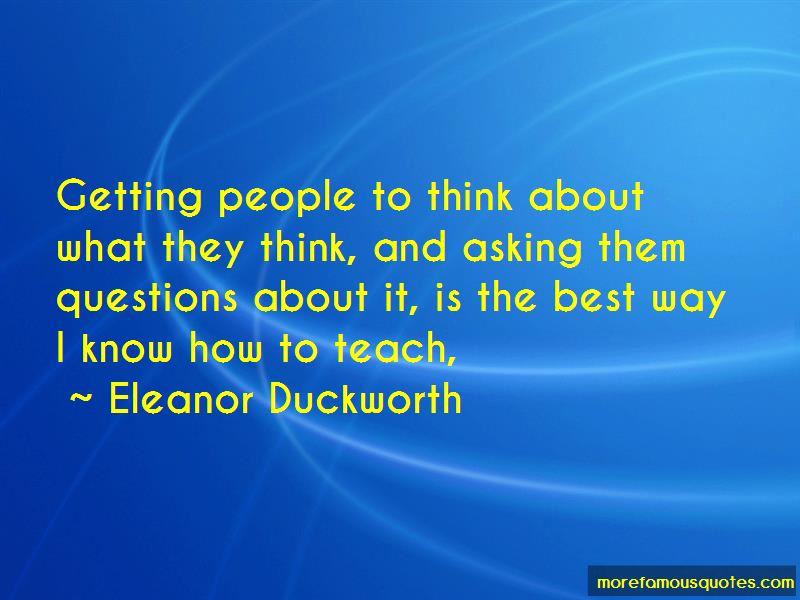 Eleanor Duckworth Quotes