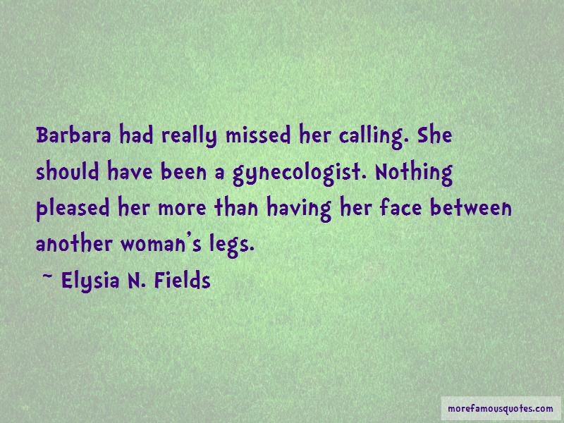 Elysia N. Fields Quotes