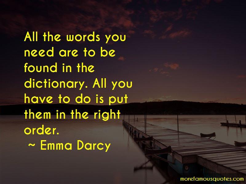 Emma Darcy Quotes
