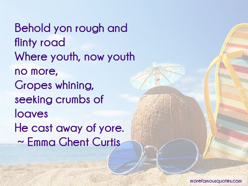 Emma Ghent Curtis Quotes