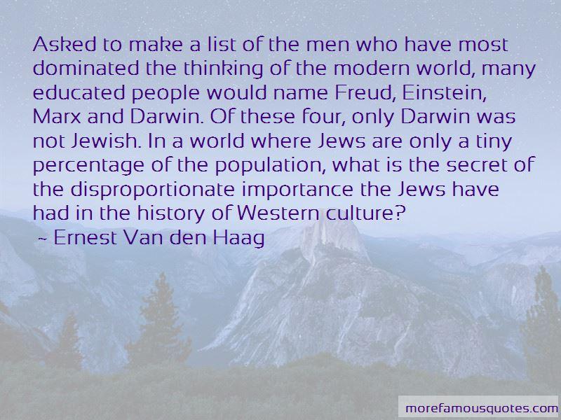 Ernest Van Den Haag Quotes
